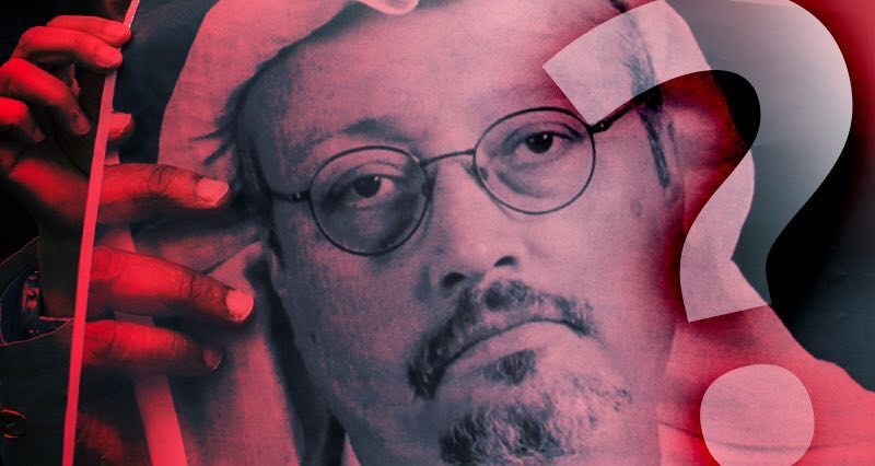 Why Was Khashoggi So Brutally Murdered?