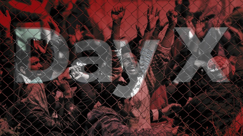 The Rebellion Against Migration: Sovereignty and 'Day X'