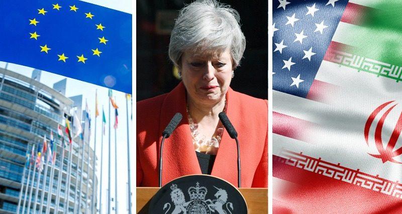 EU elections, Theresa May resigns, Iran VS US