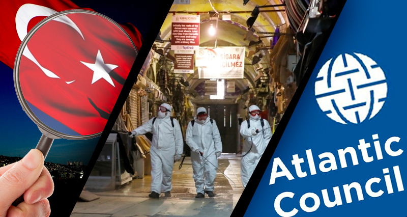 Last Week In Turkey: Rogue State' Accusation By The Atlantic Council, Stratfor's Evaluation Of Turkey, Current Pandemic Situation