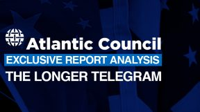 The Atlantic Council's Cold War 'longer telegram'