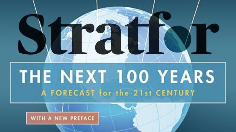 The Stratfor Institute's forecast for the 'next 100 years', Pt. 1.