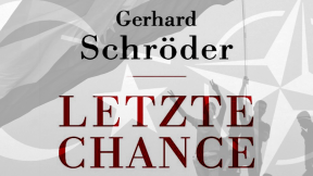 """""""Last Chance"""": Europe and the New World Order according to Gerhard Schröder (Pt.1)"""